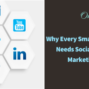 Why Every Small Business Needs Social Media Marketing